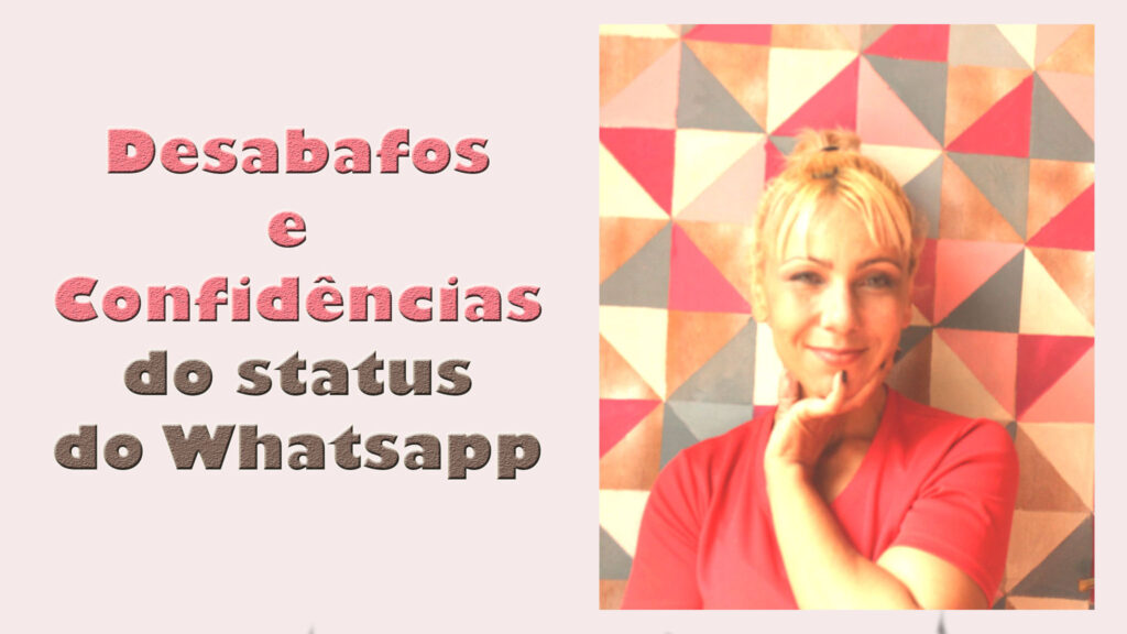 Desafos e confidências do status do meu whatsaoo